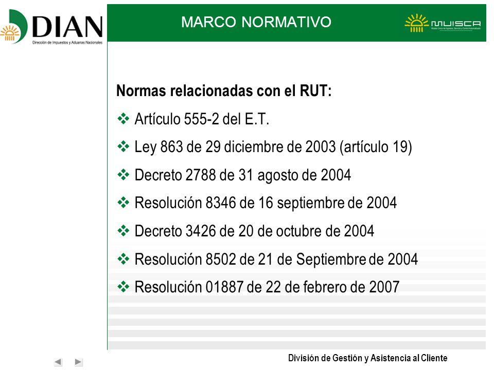 Normas relacionadas con el RUT: Artículo 555-2 del E.T.