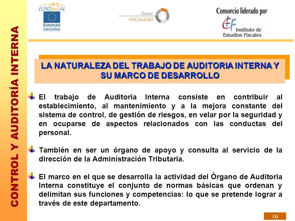 LA NATURALEZA DEL TRABAJO DE AUDITORIA INTERNA Y SU MARCO DE DESARROLLO