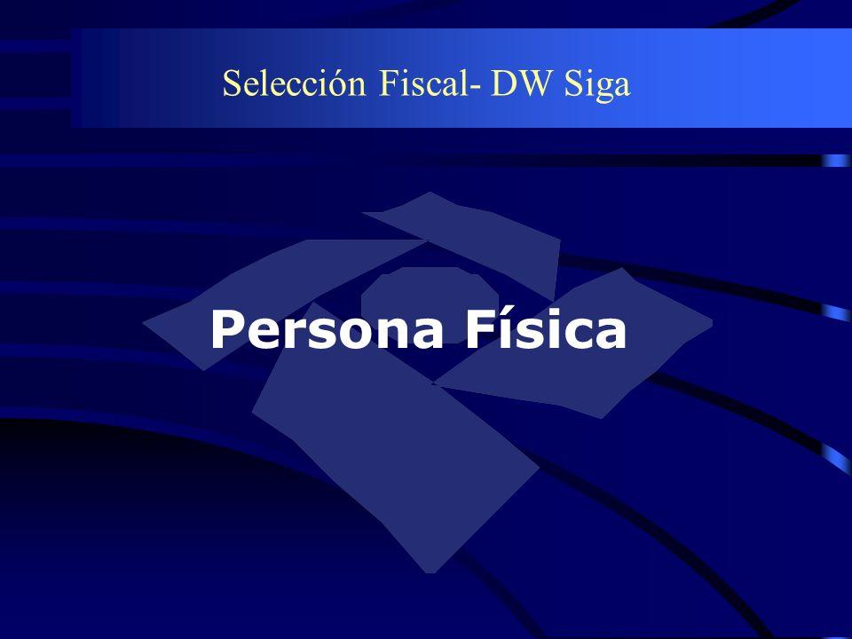 Selección Fiscal- DW Siga