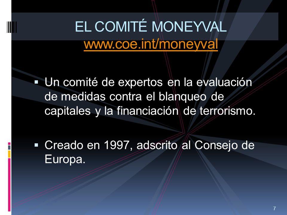 EL COMITÉ MONEYVAL www.coe.int/moneyval