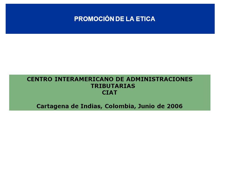 PROMOCIÓN DE LA ETICACENTRO INTERAMERICANO DE ADMINISTRACIONES TRIBUTARIAS.