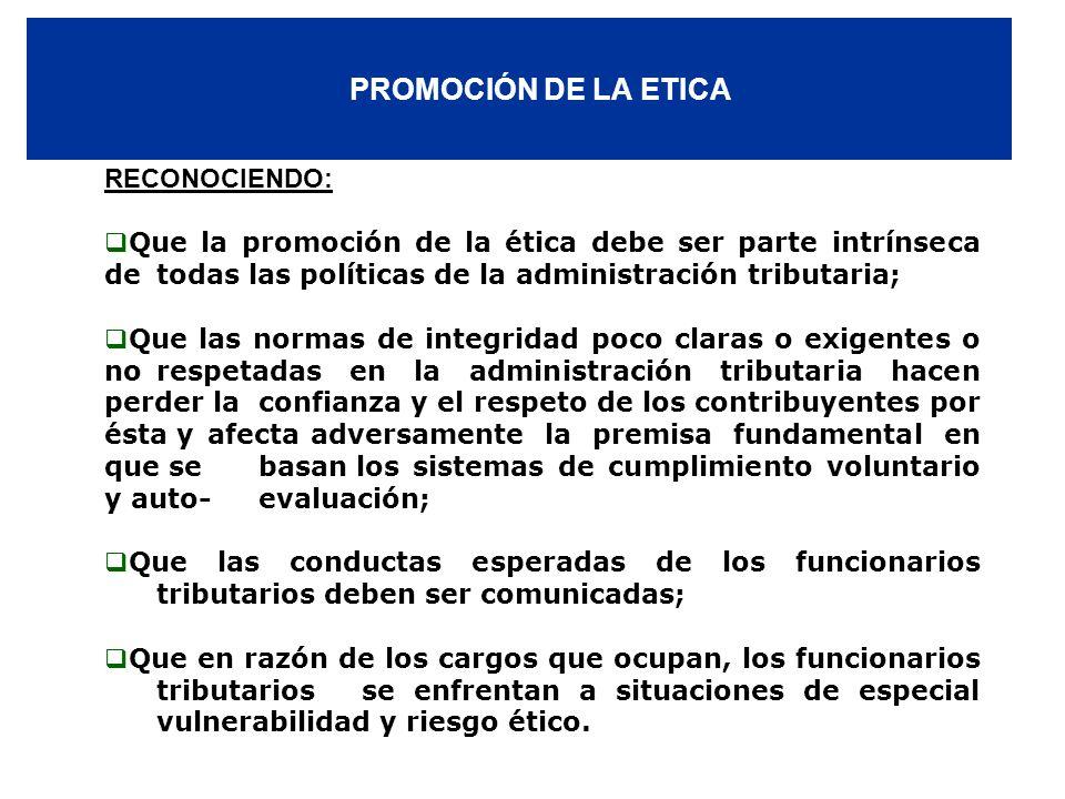 PROMOCIÓN DE LA ETICA RECONOCIENDO: