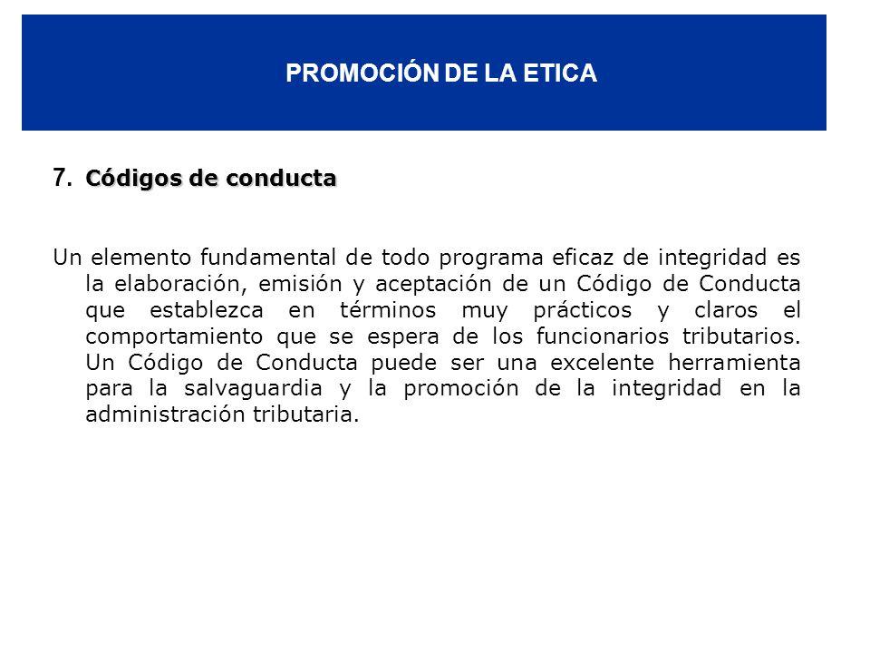 PROMOCIÓN DE LA ETICA 7. Códigos de conducta