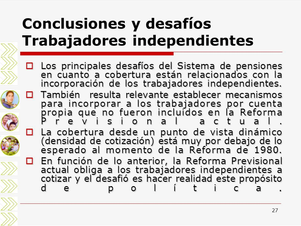 Conclusiones y desafíos Trabajadores independientes