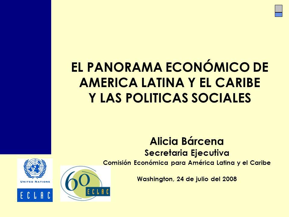EL PANORAMA ECONÓMICO DE AMERICA LATINA Y EL CARIBE Y LAS POLITICAS SOCIALES
