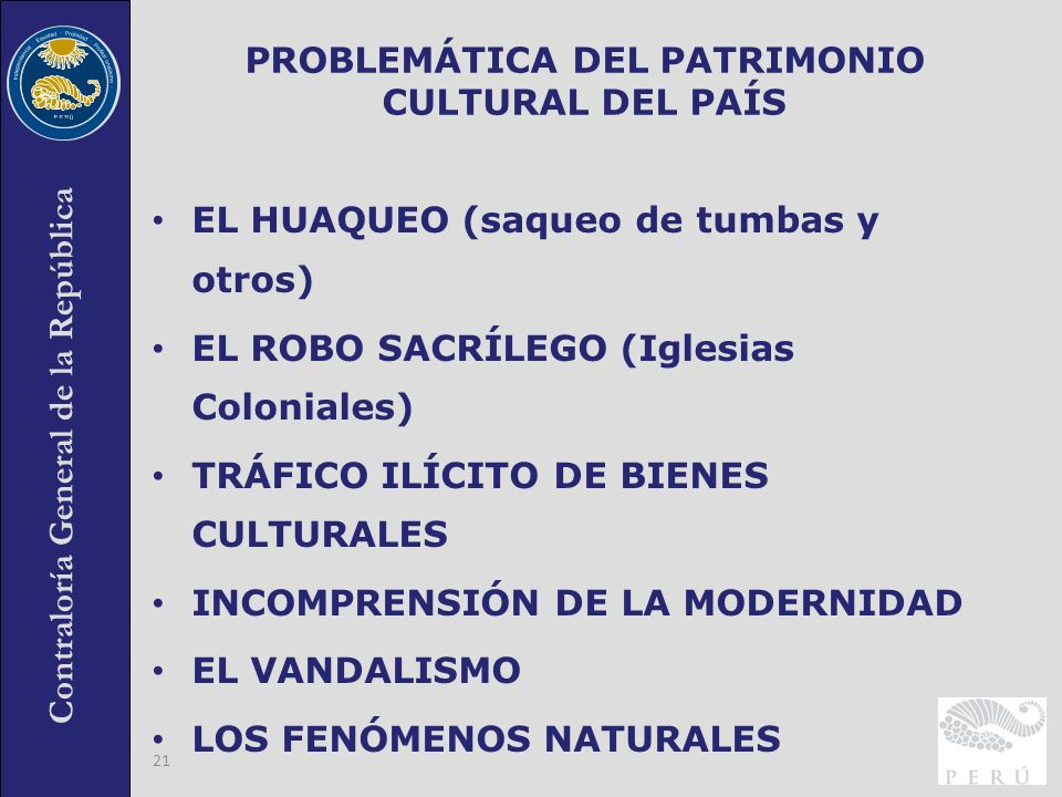 PROBLEMÁTICA DEL PATRIMONIO CULTURAL DEL PAÍS