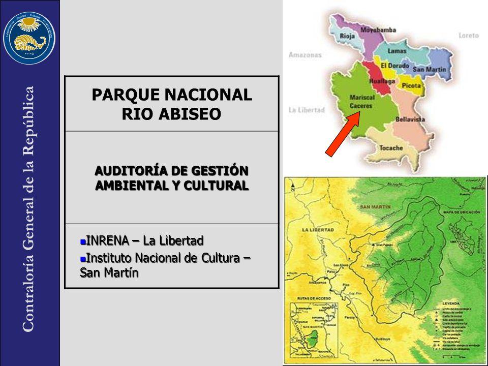 PARQUE NACIONAL RIO ABISEO AUDITORÍA DE GESTIÓN AMBIENTAL Y CULTURAL