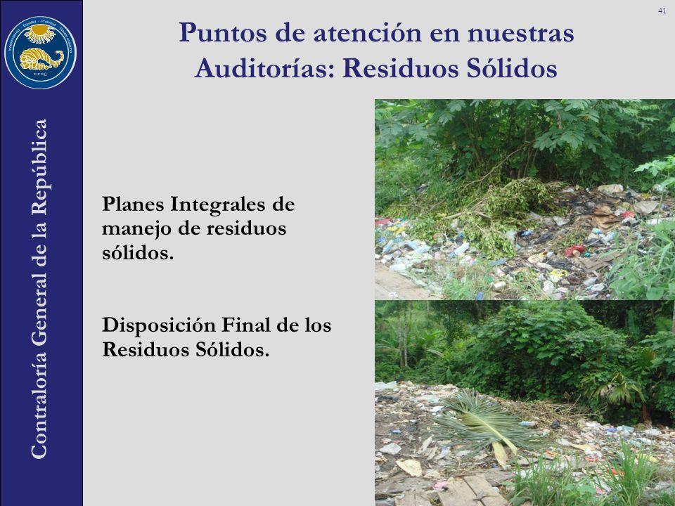 Puntos de atención en nuestras Auditorías: Residuos Sólidos