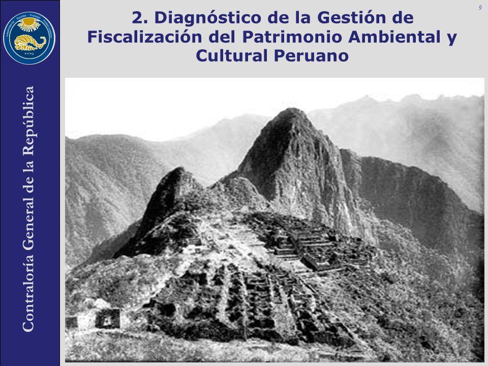 2. Diagnóstico de la Gestión de Fiscalización del Patrimonio Ambiental y Cultural Peruano