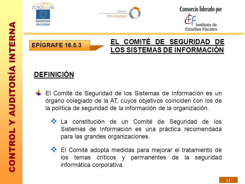 EL COMITÉ DE SEGURIDAD DE LOS SISTEMAS DE INFORMACIÓN