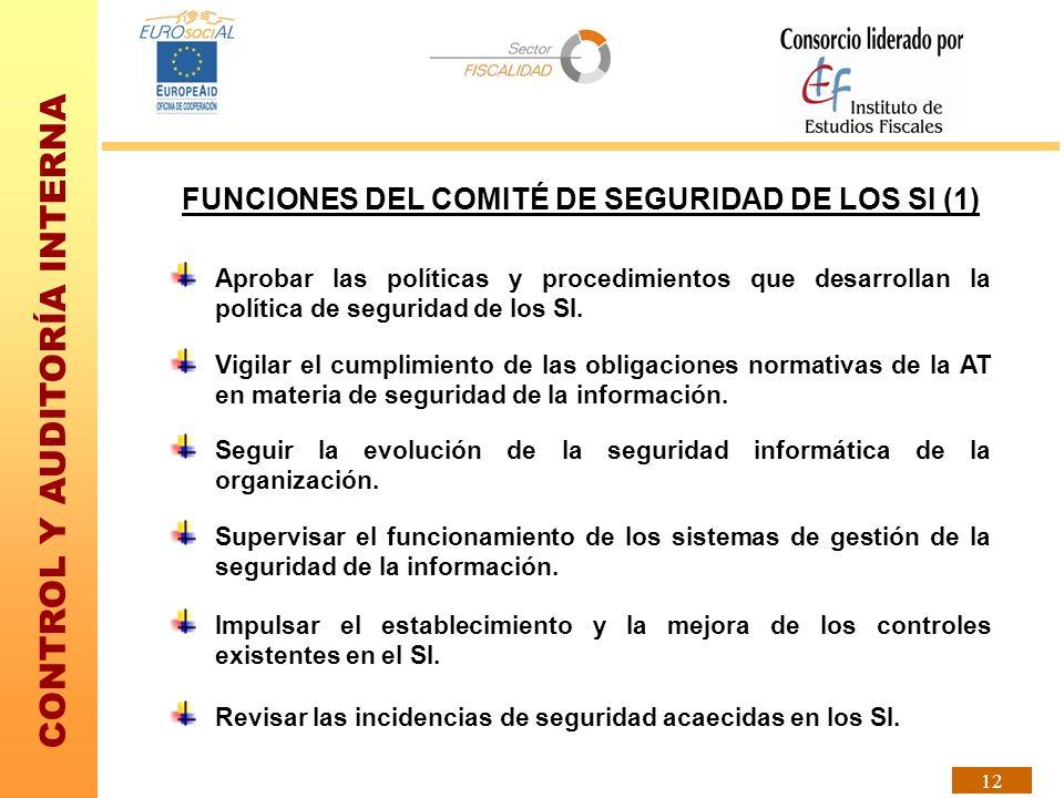 FUNCIONES DEL COMITÉ DE SEGURIDAD DE LOS SI (1)