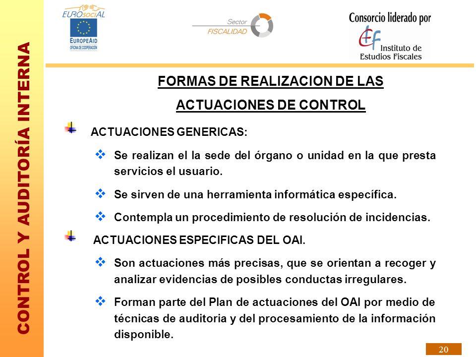 FORMAS DE REALIZACION DE LAS ACTUACIONES DE CONTROL