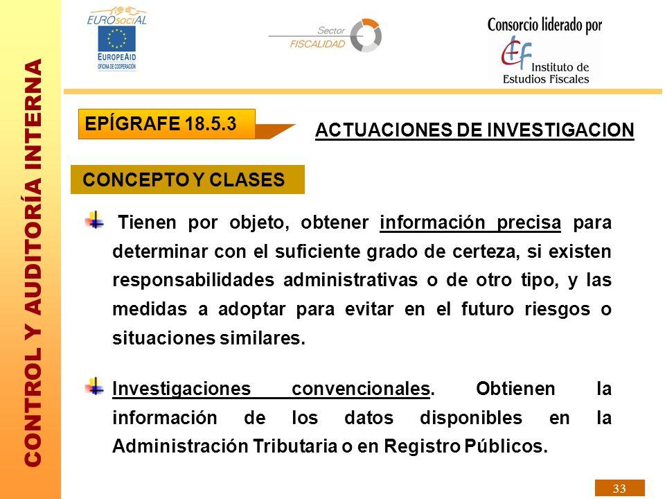 EPÍGRAFE 18.5.3 ACTUACIONES DE INVESTIGACION. CONCEPTO Y CLASES.
