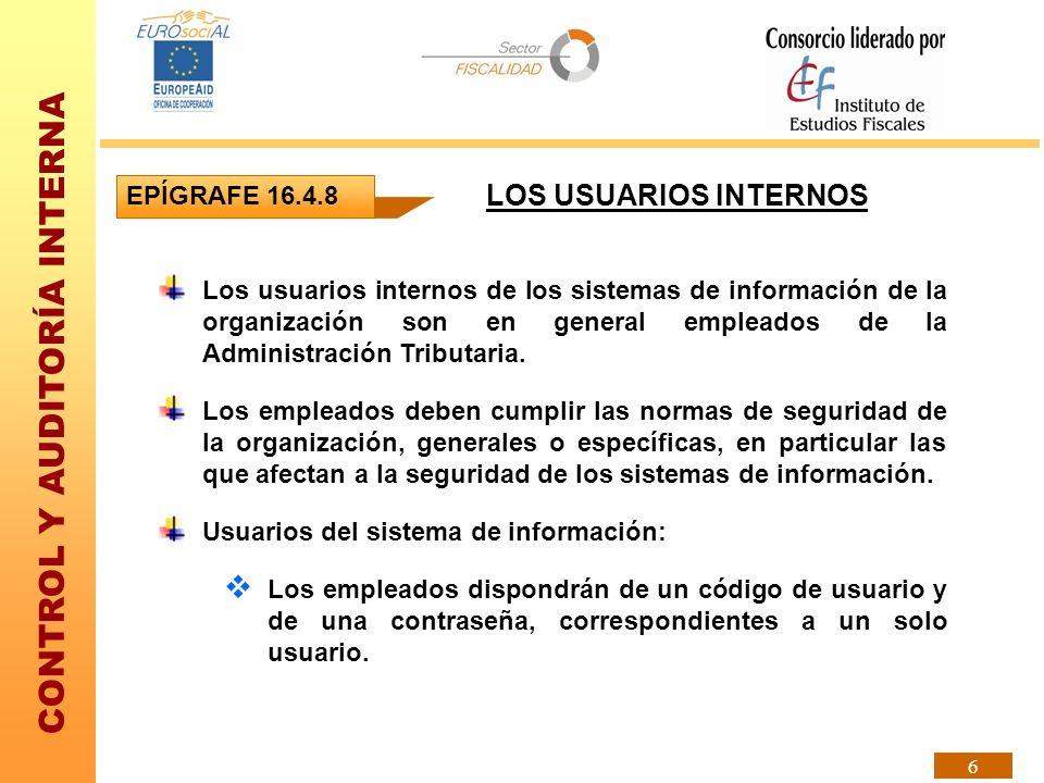 LOS USUARIOS INTERNOS EPÍGRAFE 16.4.8