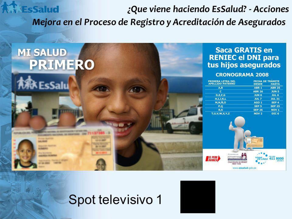Spot televisivo 1 ¿Que viene haciendo EsSalud - Acciones