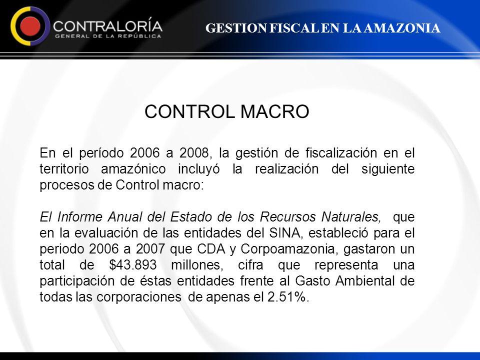 CONTROL MACRO GESTION FISCAL EN LA AMAZONIA