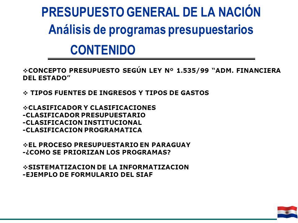 PRESUPUESTO GENERAL DE LA NACIÓN Análisis de programas presupuestarios