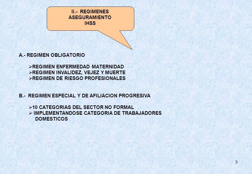 II.- REGIMENES ASEGURAMIENTO