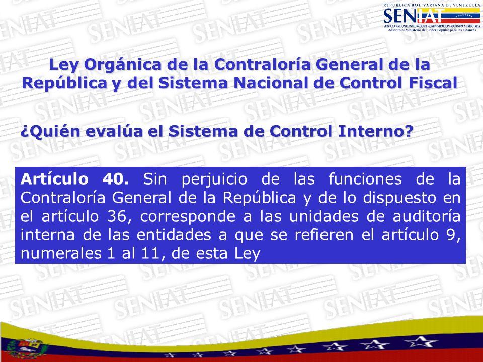 Ley Orgánica de la Contraloría General de la República y del Sistema Nacional de Control Fiscal