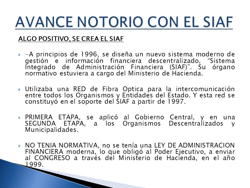 AVANCE NOTORIO CON EL SIAF