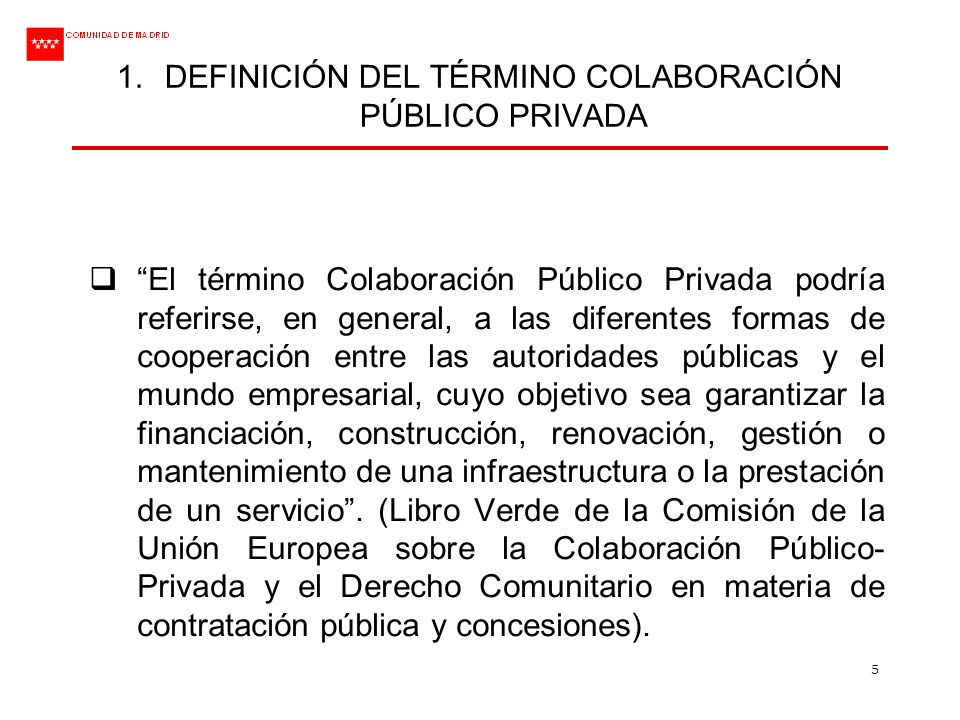 DEFINICIÓN DEL TÉRMINO COLABORACIÓN PÚBLICO PRIVADA
