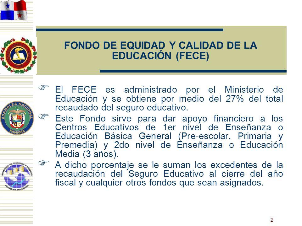 FONDO DE EQUIDAD Y CALIDAD DE LA EDUCACIÓN (FECE)