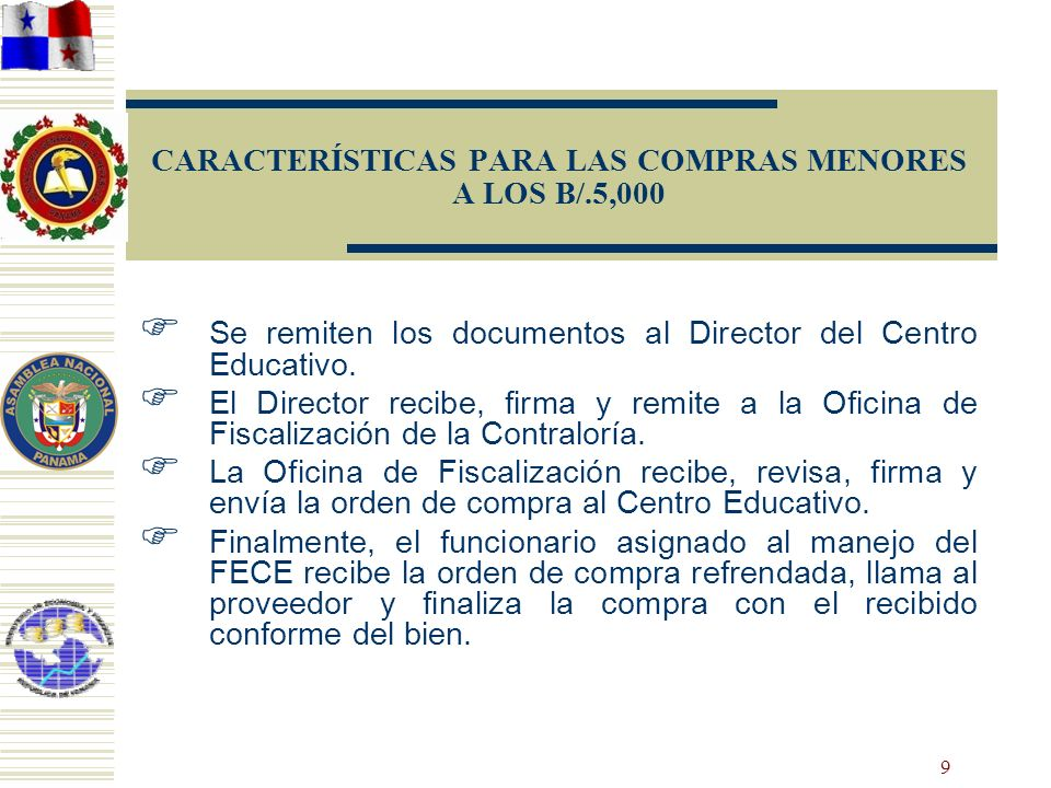 CARACTERÍSTICAS PARA LAS COMPRAS MENORES A LOS B/.5,000