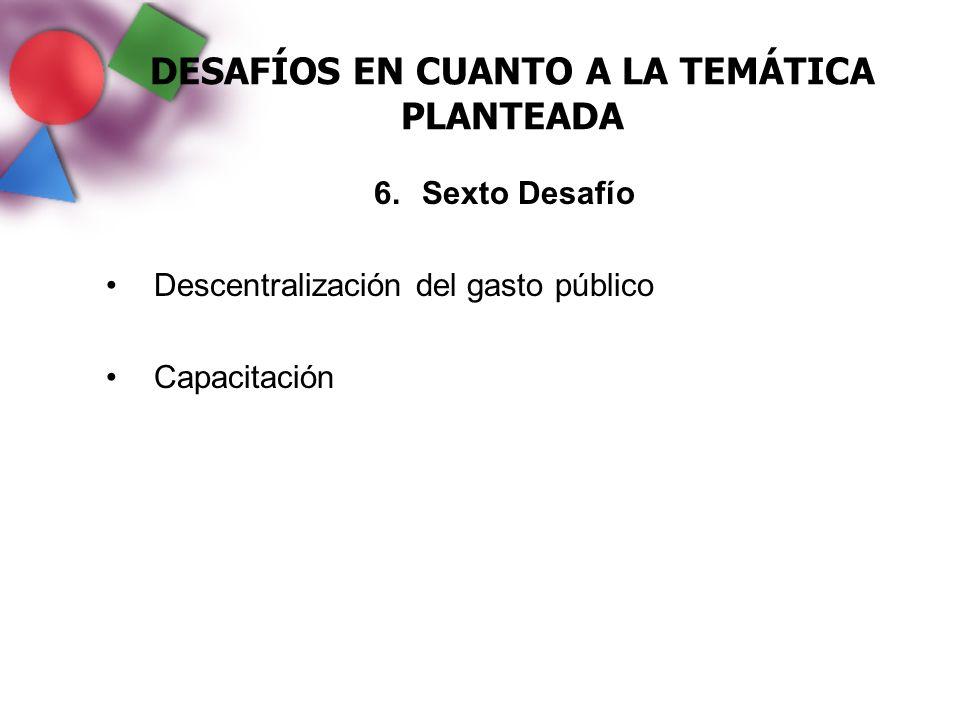 DESAFÍOS EN CUANTO A LA TEMÁTICA PLANTEADA