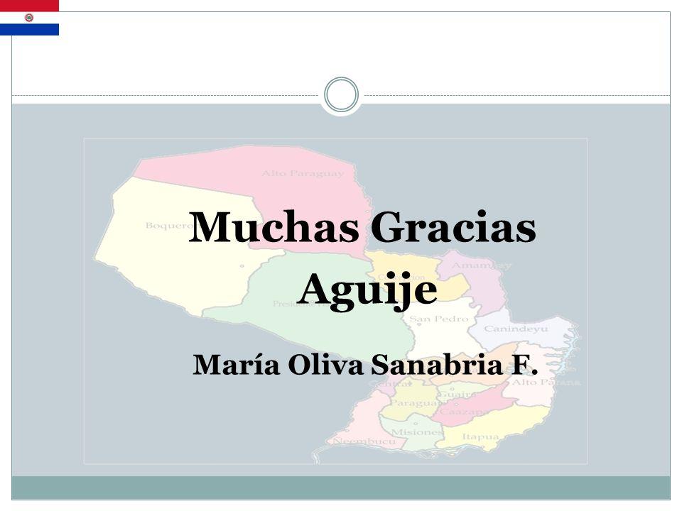 Muchas Gracias Aguije María Oliva Sanabria F.