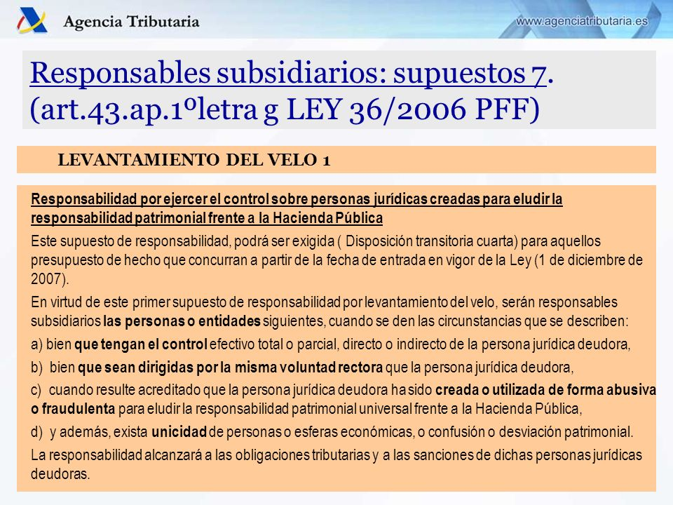 Responsables subsidiarios: supuestos 7. (art. 43. ap