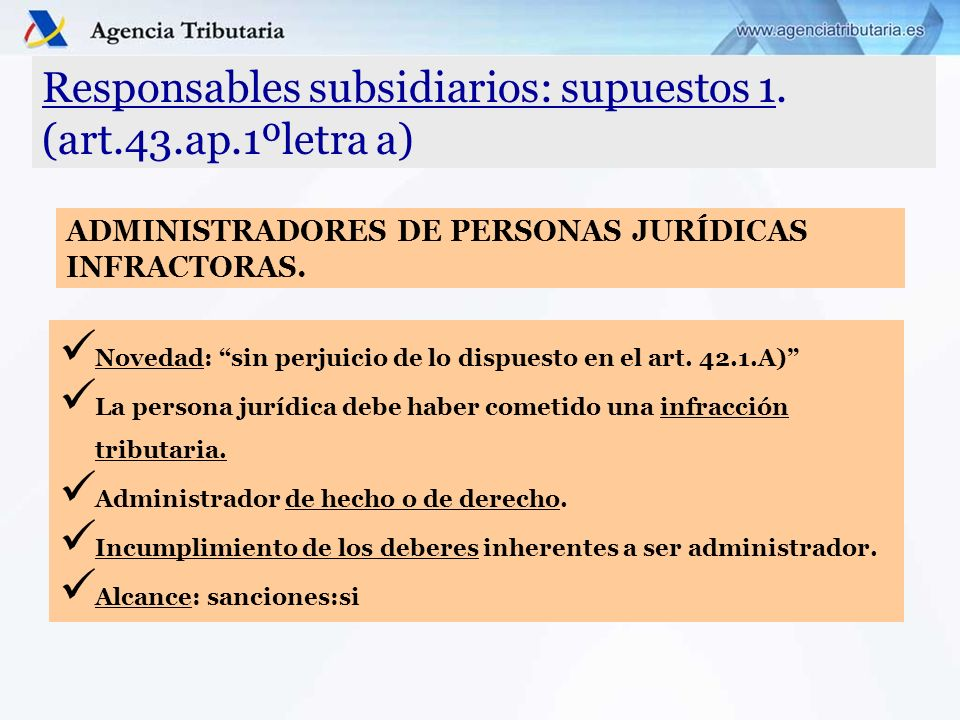 Responsables subsidiarios: supuestos 1. (art.43.ap.1ºletra a)