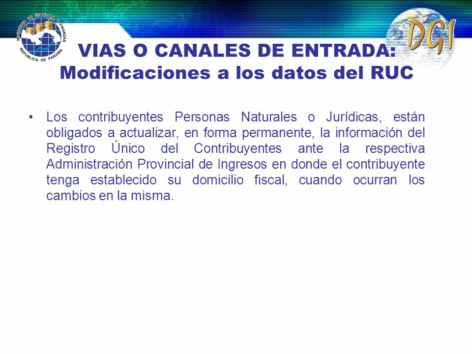 VIAS O CANALES DE ENTRADA: Modificaciones a los datos del RUC
