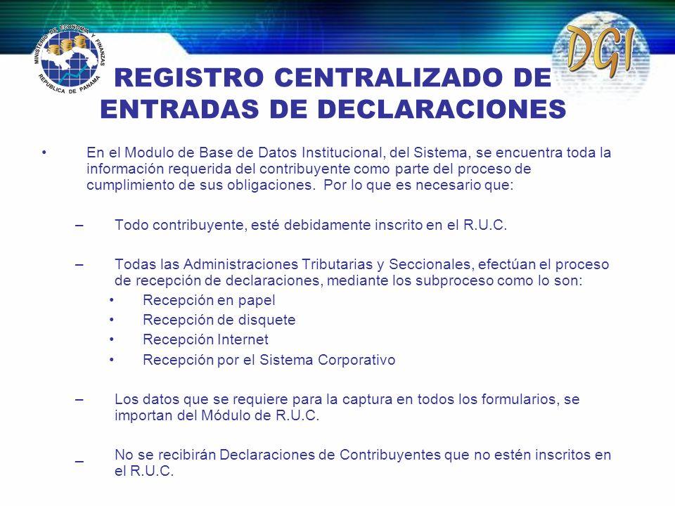 REGISTRO CENTRALIZADO DE ENTRADAS DE DECLARACIONES