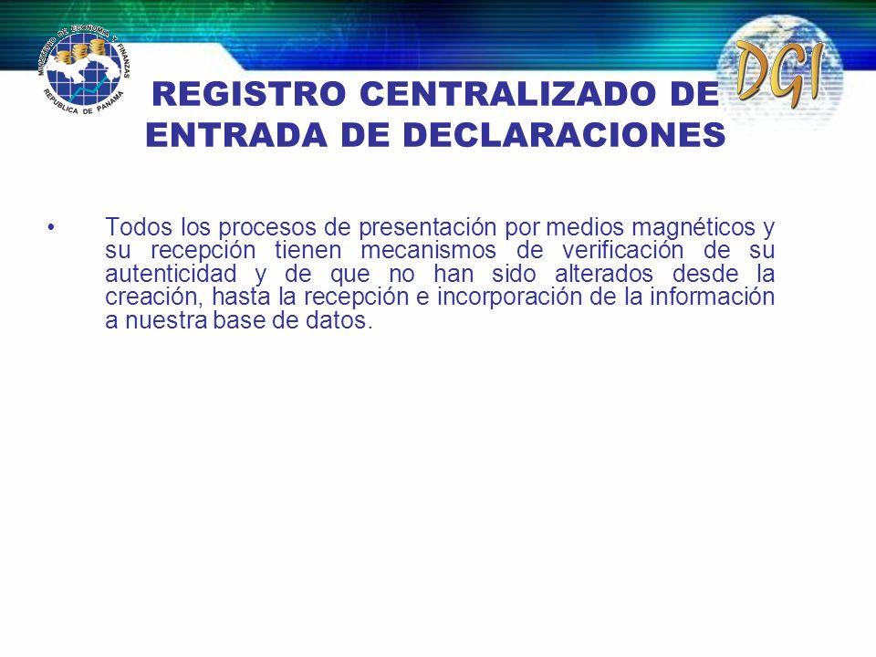 REGISTRO CENTRALIZADO DE ENTRADA DE DECLARACIONES