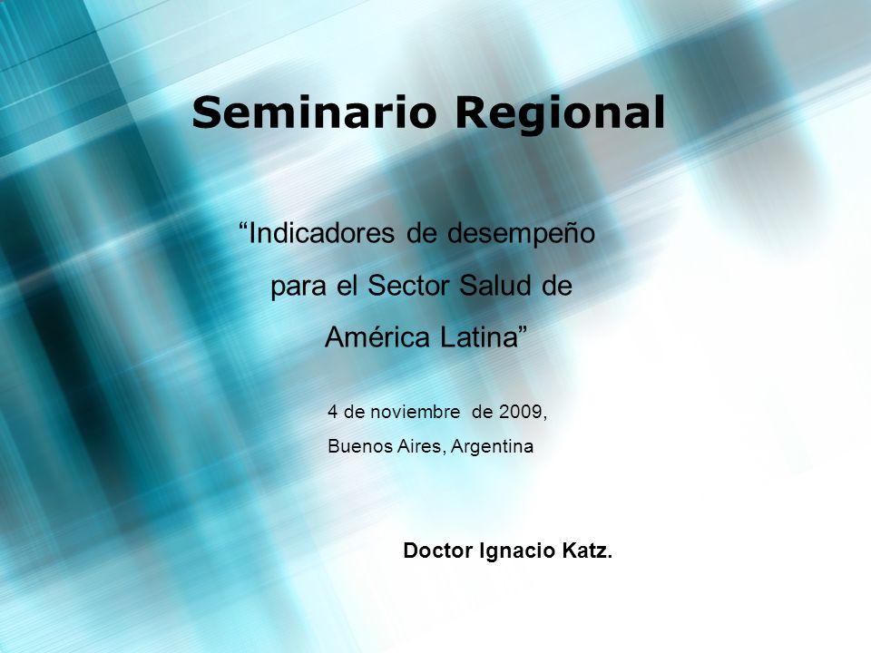 Seminario Regional Indicadores de desempeño para el Sector Salud de