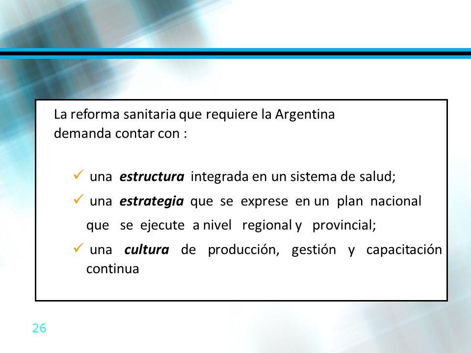 La reforma sanitaria que requiere la Argentina