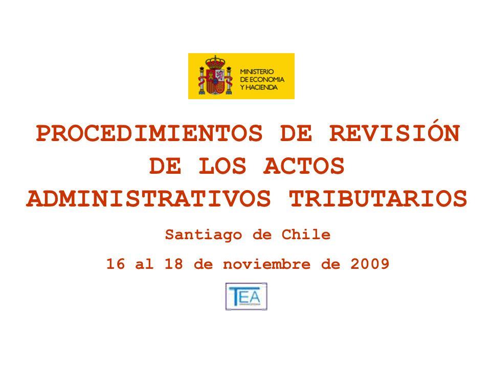 PROCEDIMIENTOS DE REVISIÓN DE LOS ACTOS ADMINISTRATIVOS TRIBUTARIOS