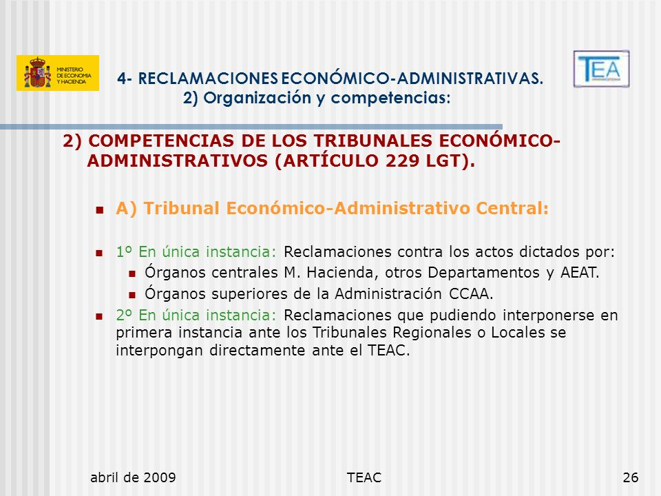 4- RECLAMACIONES ECONÓMICO-ADMINISTRATIVAS.