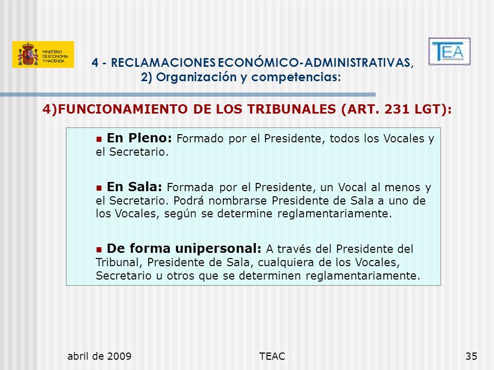 4)FUNCIONAMIENTO DE LOS TRIBUNALES (ART. 231 LGT):