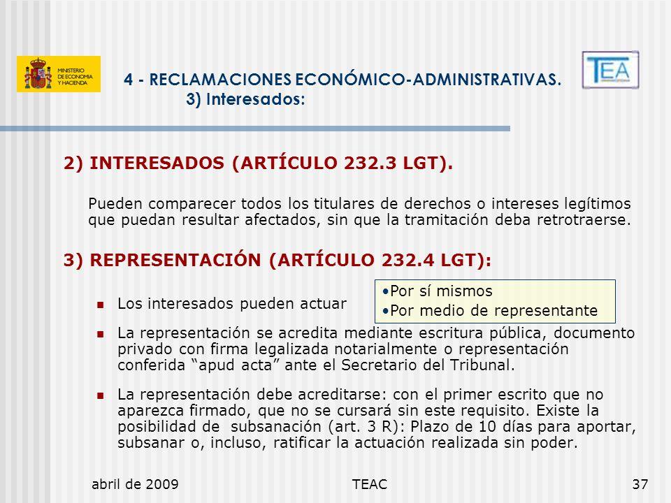 4 - RECLAMACIONES ECONÓMICO-ADMINISTRATIVAS. 3) Interesados: