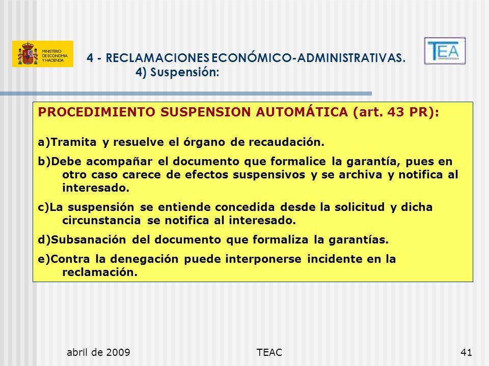 4 - RECLAMACIONES ECONÓMICO-ADMINISTRATIVAS. 4) Suspensión: