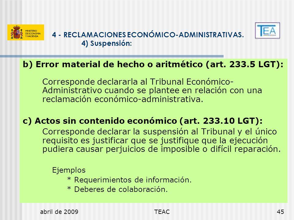 b) Error material de hecho o aritmético (art. 233.5 LGT):