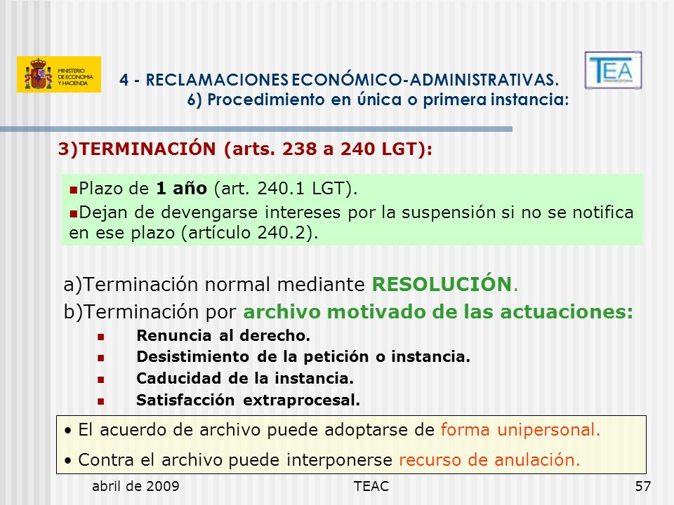 a)Terminación normal mediante RESOLUCIÓN.