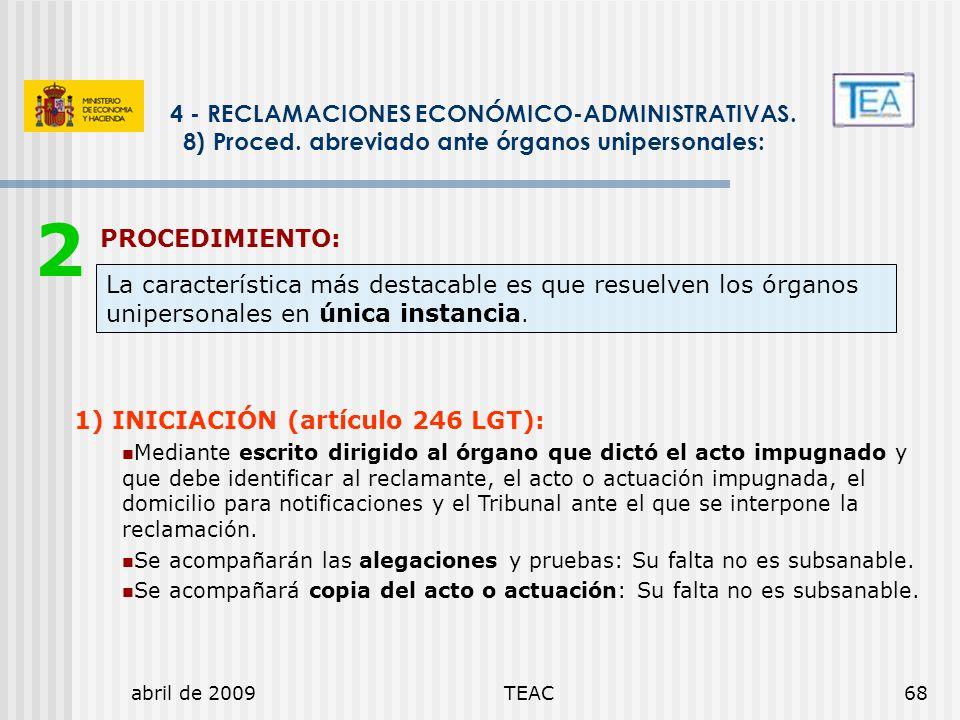4 - RECLAMACIONES ECONÓMICO-ADMINISTRATIVAS. 8) Proced