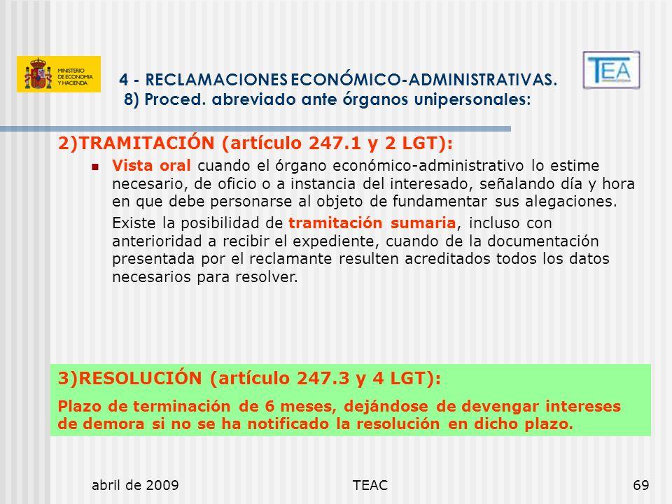 2)TRAMITACIÓN (artículo 247.1 y 2 LGT):