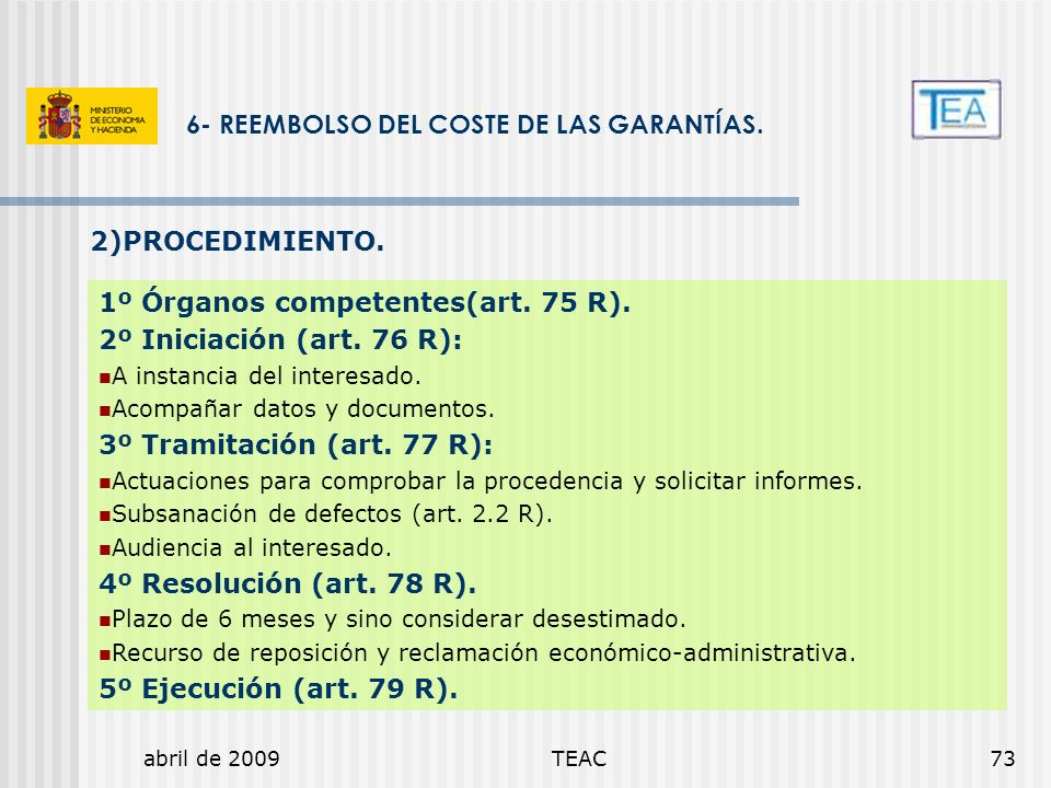 6- REEMBOLSO DEL COSTE DE LAS GARANTÍAS.