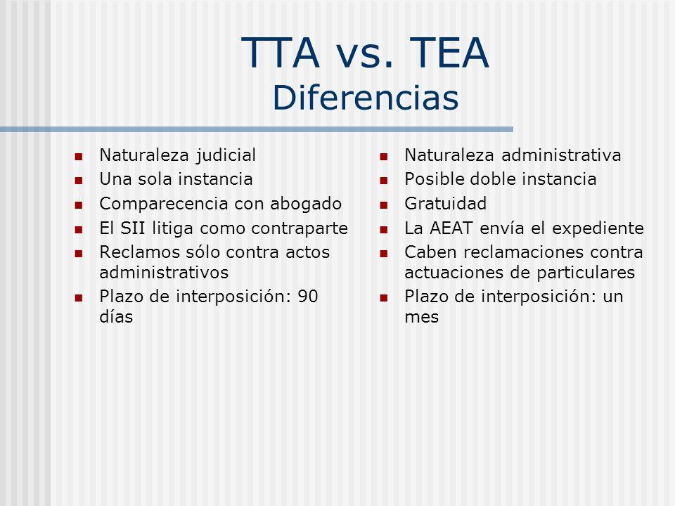 TTA vs. TEA Diferencias Naturaleza judicial Una sola instancia
