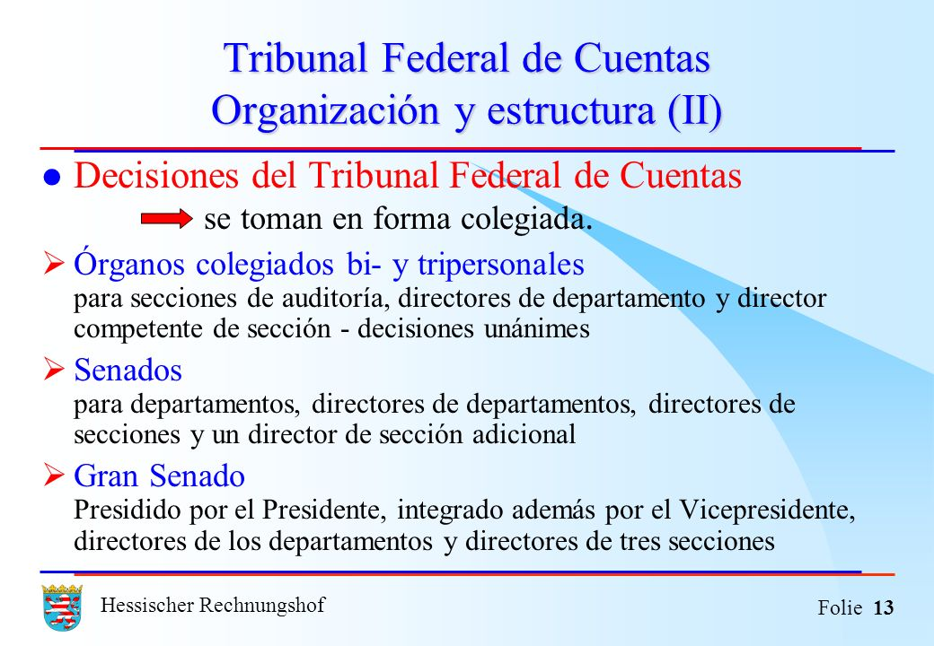 Tribunal Federal de Cuentas Organización y estructura (II)