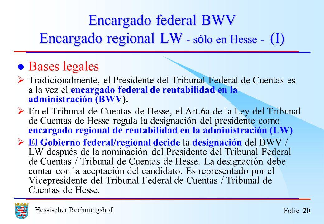 Encargado federal BWV Encargado regional LW - sólo en Hesse - (I)