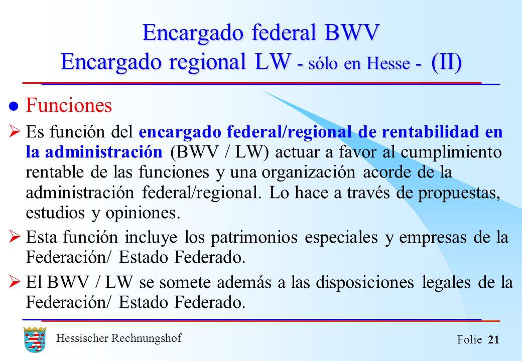 Encargado federal BWV Encargado regional LW - sólo en Hesse - (II)